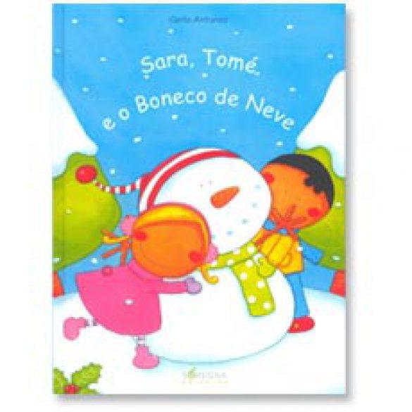 """""""Sara,Tomé e o Boneco de Neve """""""