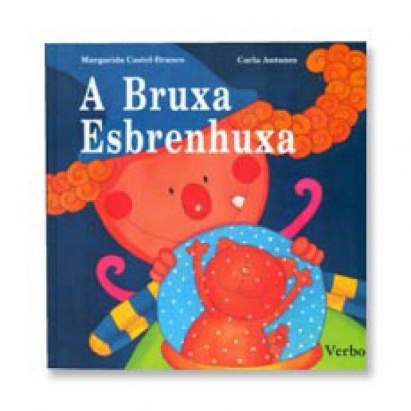 """""""A Bruxa Esbrenhuxa"""""""