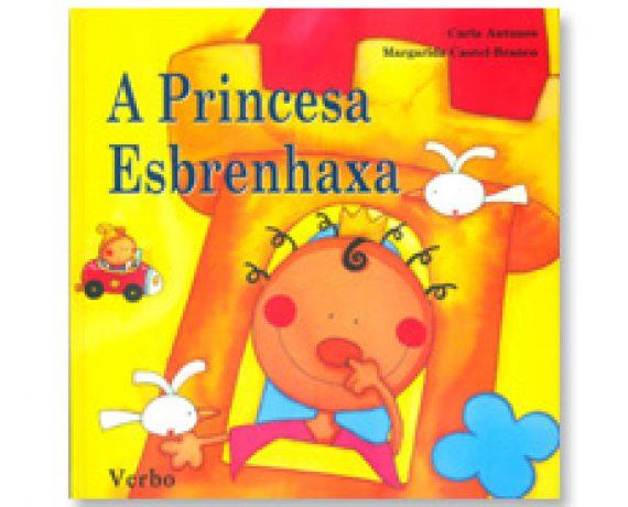 """A Princesa Esbrenhaxa """