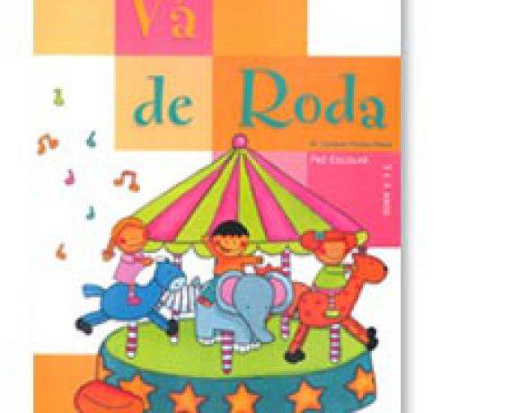 Vá de Roda  – pré-escolar 3 e 4 anos