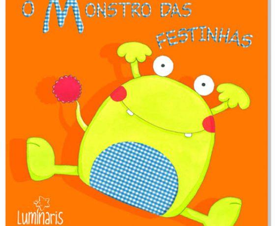 """""""O Monstro das Festinhas"""""""